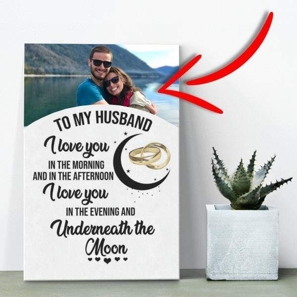 To My Husband - Personalized Photo Premium Canvas Wall Art - WA01