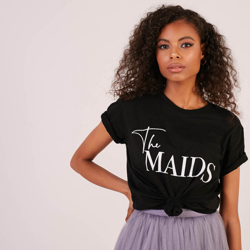 The Maids T-Shirt | Single Sided