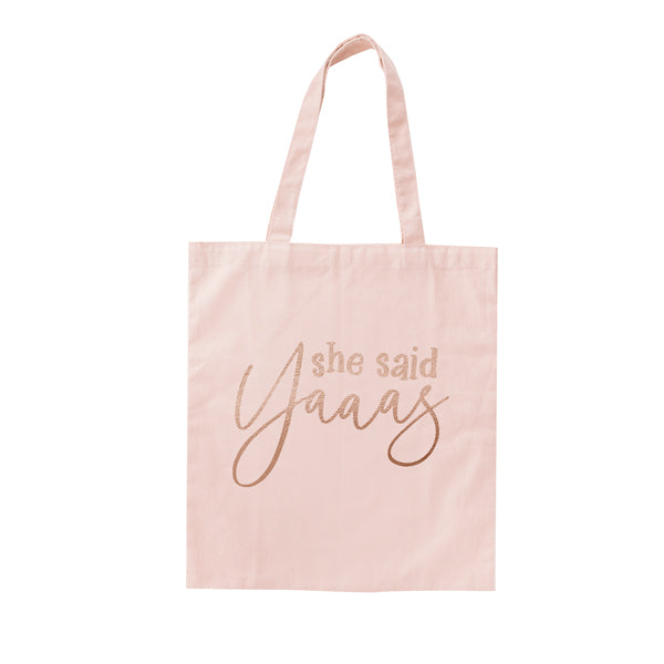 She Said Yaaas Hen Party Tote Bag