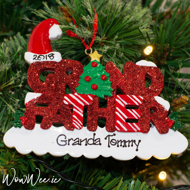Personalised Christmas Ornament for a special Grandad. Specially personalised for a Grandad celebrating his first Christmas with hi precious Grandson or Granddaughter
