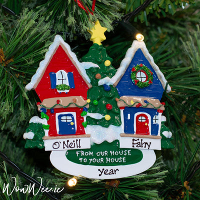 Personalised Christmas Ornament - From our House to Your House DUE BACK IN STOCK 11TH SEPT 2019