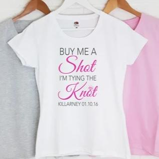 Personalised Hen Night T-Shirts - Buy Me a Shot
