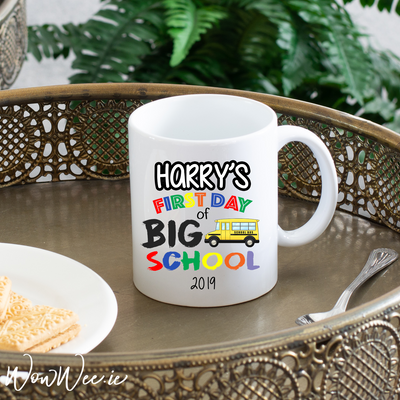 Personalised Mug - First Day of Big School