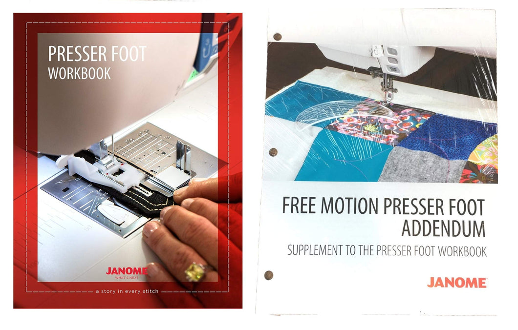 Janome Sewing Machine Presser Foot Workbook with Free Motion Presser Foot Addendum