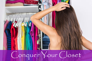Conquering Your Closet -  9 Helpful Tips To Organize Your Style