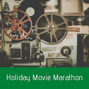 Holiday Movie Marathon Ideas