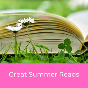 Great Summer Reads - Get-Away With These Newly Released Books