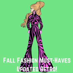 Fall Fashion Must-Haves - Updated Retro