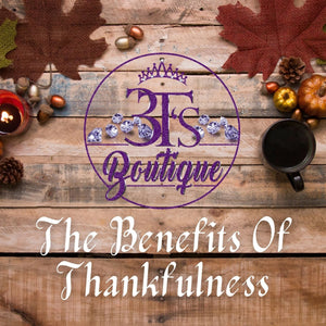 The Benefits of Thankfulness