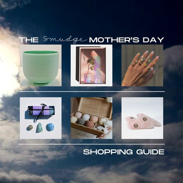 The Smudge Wellness Mother's Day Shopping Guide
