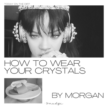 Crystal Fashions - How To Wear Your Crystals