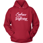 Embrace The Suffering Hoodie