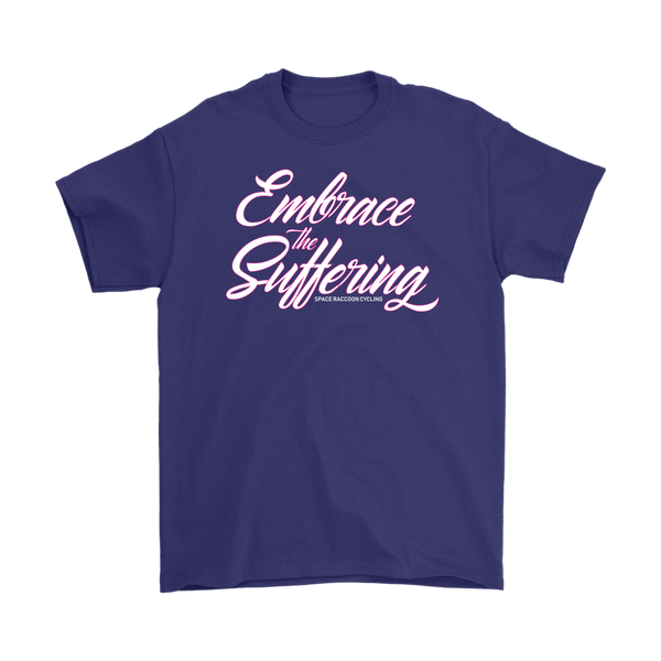 Embrace The Suffering T-Shirt