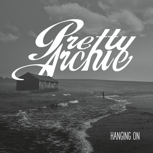 Pretty Archie - Hanging On VINYL