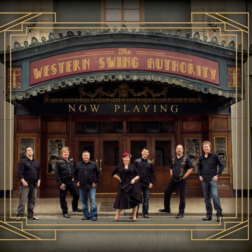 The Western Swing Authority - Now Playing