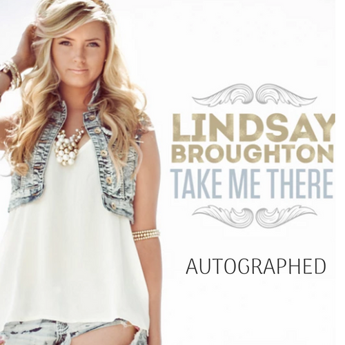Lindsay Broughton - Take Me There (Autographed)