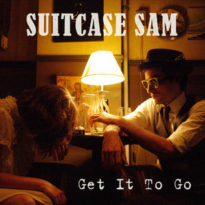 Suitcase Sam - Get It To Go