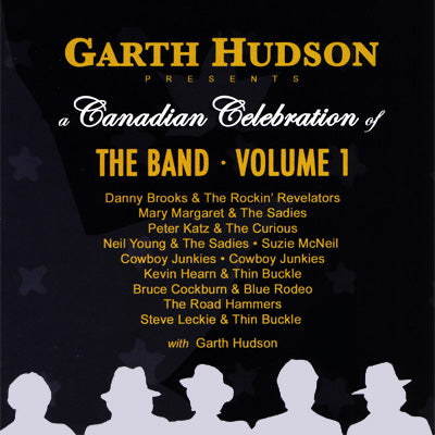 Garth Hudson - A Canadian Celebration of The Band, Vol. 1