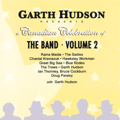 Garth Hudson - A Canadian Celebration of The Band, Vol. 2