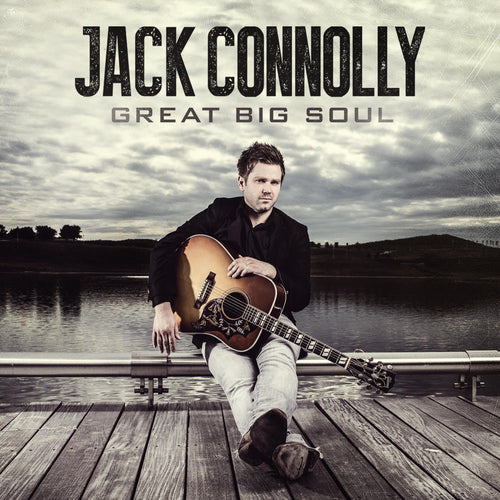 Jack Connolly - Great Big Soul