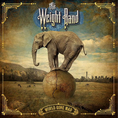The Weight Band - World Gone Mad