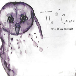 The Corner - Note To An Escapist