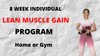 8 Week Individual Training  Plan - Lean Muscle Gain
