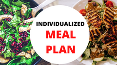 Individualized Meal Plan