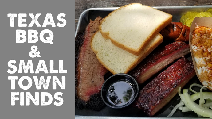 BBQ Texas Style, Travel & More- Central Texas