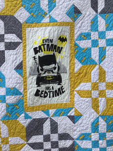 """Even Batman has a bedtime"" Quilt"