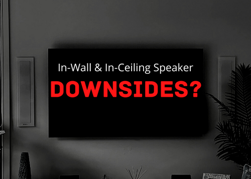 in wall in ceiling downsides?