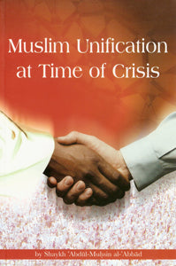 Muslim Unification in Times of Crisis