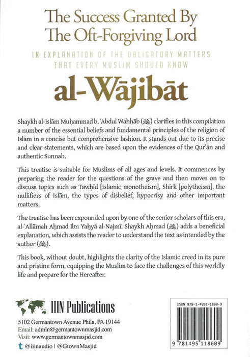 Al-Wajibat: The Success Granted By The Oft-Forgiving Lord In Explanation Of The Obligatory Matters That Every Muslim Should Know