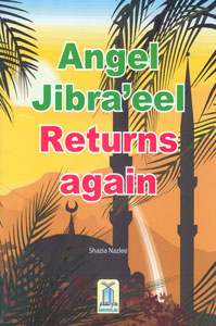 Angel Jibraa'eel Returns Again