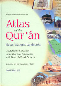 Atlas of the Qur'an - Place, Nations, Landmarks