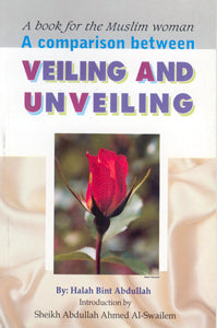A Comparison between Veiling and Unveiling