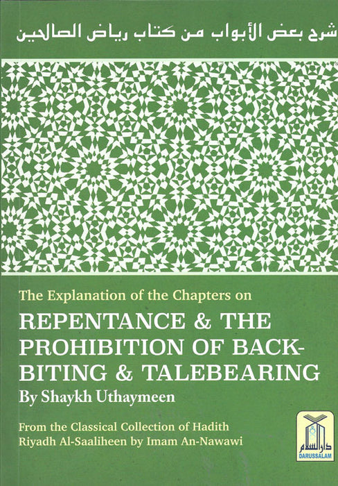 Explanation of the Chapters on Repentance & The Prohibition of Backbiting & Talebearing