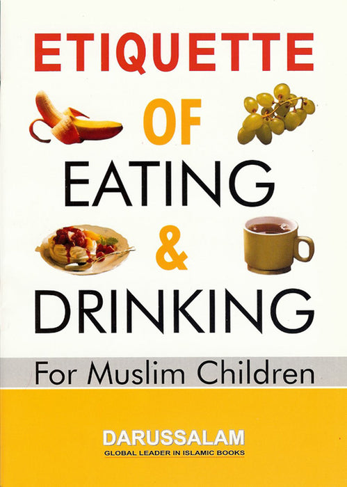 Etiquettes of Eating and Drinking for Muslim Children