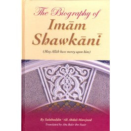 The Biography of Imam Shawkani