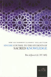 Sincere Counsel To the Student of Sacred Knowledge