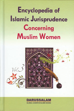 Encyclopaedia of Islamic Jurisprudence Concerning Muslim Women (3 Volumes)
