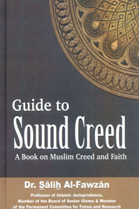 Guide to Sound Creed (A Book on Muslim Creed and Faith)