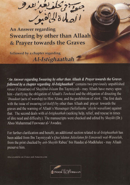 An Answer Regarding Swearing by Other Than Allaah & Prayer Towards the Graves
