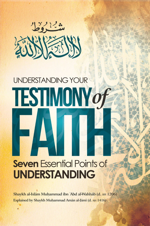 Understanding Your Testimony of Faith - Seven Essential Points of Understanding