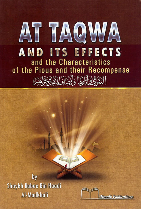 At-Taqwa and Its Effects