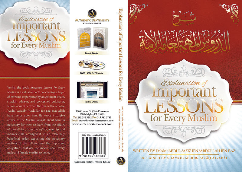 Explanation of Important Lessons For Every Muslim, (Explained by Abdur-Razzaq Al-Abbad