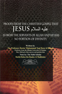 Proofs From the Christian Gospel That Jesus Is From the Servants of Allah…