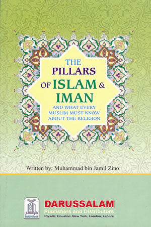 The Pillars of Islam and Eemaan (Paperback)