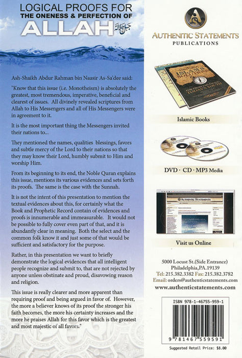 Logical Proofs for the Oneness & Perfection of Allaah