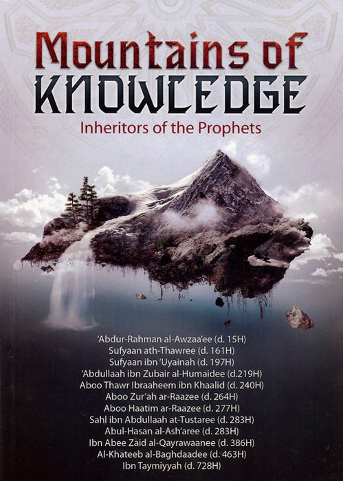 Mountains of Knowledge - Inheritors of the Prophets